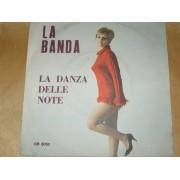 """LA BANDA/ LA DANZA DELLE NOTE - 7"""""""