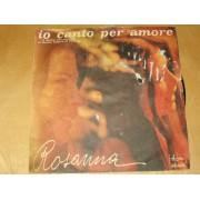 "IO CANTO PER AMORE / AVVENTURA A CASABLANCA - 7"" ITALY"