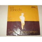 """UN UOMO SENZA TEMPO / UN ATTIMO - 7"""" ITALY"""