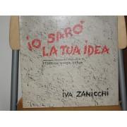 IO SARO' LA TUA IDEA - 1°st ITALY