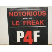 """NOTORIOUS MEDLEY WITH LE FREAK / MISTER X - 7"""" ITALY"""