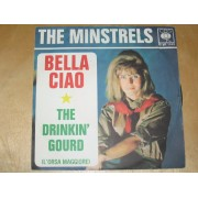 "BELLA CIAO / THE DRINKIN' GOURD - 7"" ITALY"