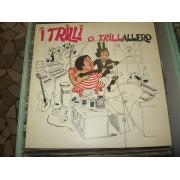 O TRILLALERO - 1°st ITALY