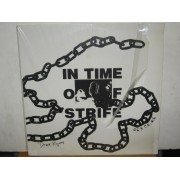 IN TIME OF STRIFE - MINI-LP
