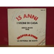"15 ANNI - 7"" ITALY"