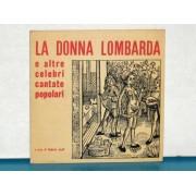 """DONNA LOMBARDA E ALTRE CELEBRI CANTATE POPOLARI - 7"""" EP"""