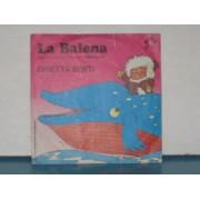 """LA BALENA / IL SETTIMO GIORNO - 7"""" ITALY"""