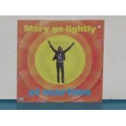 "MARY GO LIGHTLY / O SOLE MIO - 7"""