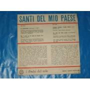 """SANTI DEL MIO PAESE - 7"""" EP"""