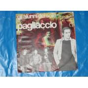 """PAGLIACCIO / I MENDICANTI DELL'AMORE - 7"""""""