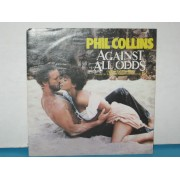 AGAINST ALL ODDS / THE SEARCH - PHIL COLLINS