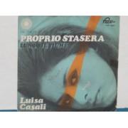 """PROPRIO STASERA / LUNGO IL FIUME - 7"""""""