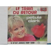 """LE TRAIN DU RETOUR - 7"""" FRANCE"""