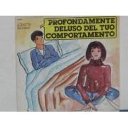 """PROFONDAMENTE DELUSO DEL TUO COMPORTAMENTO - 7"""" ITALY"""