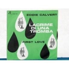 LACRIME DI UNA TROMBA / FIRST LOVE