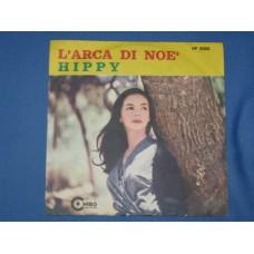 """L'ARCA DI NOE' / HIPPY - 7"""" ITALY"""
