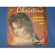 "CHRISTINE / PLEASE PLEASE ME - 7"" ITALY"