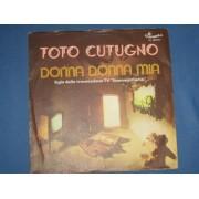 """DONNA DONNA MIA / UNA SERATA COME TANTE - 7"""" ITALY"""