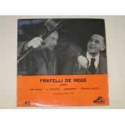 FRATELLI DE REGE