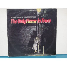 """THE ONLY FLAME IN TOWN - 12"""" USA"""
