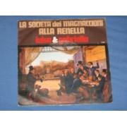 """LA SOCIETA' DEI MAGNACCIONI / ALLA RENELLA - 7"""" ITALY"""