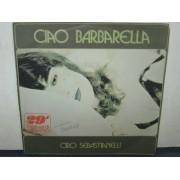"""CIAO BARBARELLA / VIA DA LEI - 7"""""""