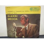 """I SEGRETI LI TENGONO GLI ANGELI/ ALZO LA VELA - 7"""" ITALY"""