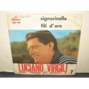 """SIGNORINELLA / FILI D'ORO - 7"""""""