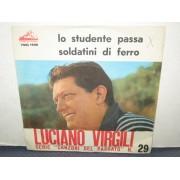 """LO STUDENTE PASSA / SOLDATINI DI FERRO - 7"""""""