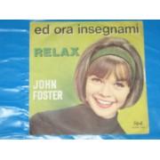"""ED ORA INSEGNAMI / RELAX - 7"""""""