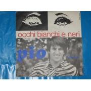 "OCCHI BIANCHI E NERI / TU SEI CATTIVA - 7"""