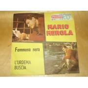 FEMMENA NERA / L'URDEMA BUSCIA