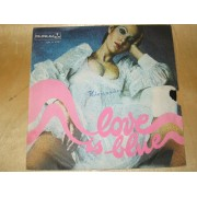 LOVE IS BLUE / FROM YOUR SIDE