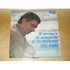 """IL SERENO E LA TEMPESTA / NON UNA CORDA AL CUORE - 7"""" ITALY"""