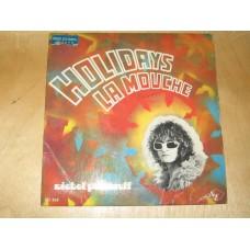 "HOLIDAYS / LA MOUCHE - 7"" FRANCIA"