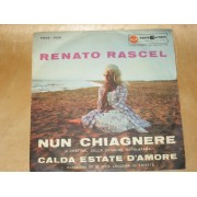 "NUN CHIAGNERE / CALDA ESTATE D'AMORE - 7"" ITALY"