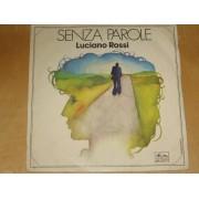 """SENZA PAROLE / NON TE NE ANDARE - 7"""""""