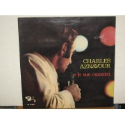 CHARLES AZNAVOUR E LE SUE CANZONI - LP ITALY