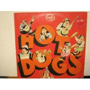 HOT DOGS - LP GERMANY