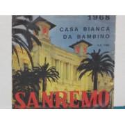 """CASA BIANCA / DA BAMBINO - 7"""""""