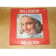 BELLISSIMA / BELLA SENZ'ANIMA