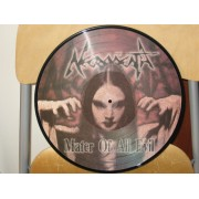 MATER OF ALL EVIL - PICTURE DISC