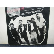 "WORKING FOR THE WEEKEND / EMOTIONAL - 7"" NETHERLAND"