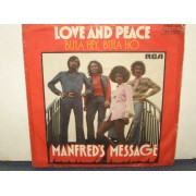 "LOVE AND PEACE / BULA HEY,BULA HO - 7"" GERMANIA"