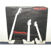 """HOT LICKS / BEHIND EVERY CLIFF THERE IS A SILVER SHADOW - 7"""" ITALY"""