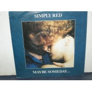 """MAYBE SOMEDAY / LET ME HAVE IT ALL - 7"""" ITALY"""