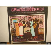 GRANDMOTHERS - A COLLECTION OF EX-MOTHERS OF INVENTION - 1°st USA