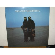 GREATEST HITS SEALS & CROFTS - LP