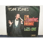 """I'M COMING HOME / THE LONELY ONE - 7"""""""