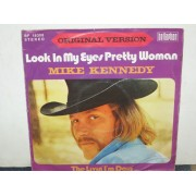 """LOOK IN MY EYES PRETTY WOMAN / THE LIVIN I'M DOIN - 7"""""""